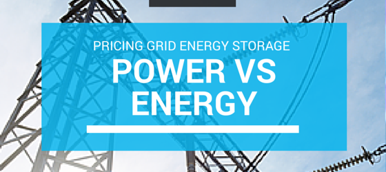 Pricing grid energy storage: power vs energy